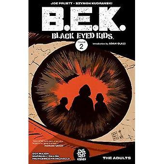 Black Eyed Kids Volume 2 by Joe Pruett - Szymon Kurdranski - 97819350