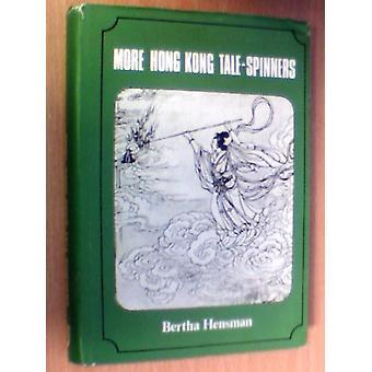 More Hong Kong Tale-Spinners by Bertha Hensman - 9789622010987 Book