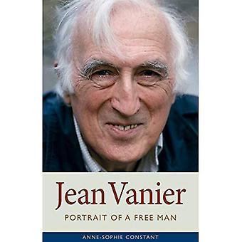 Jean Vanier: Portrait of a� Free Man