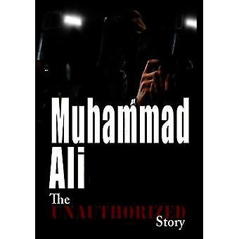 Uautoriseret Story: Muhammad Ali - kampene ånd [DVD] USA import