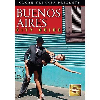 Globe Trekker: Buenos Aires City Guide [DVD] USA importerer
