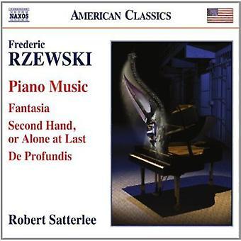 Rzewski/Satterlee - Piano Music: Fantasia/Second Hand Alone at Last [CD] USA import