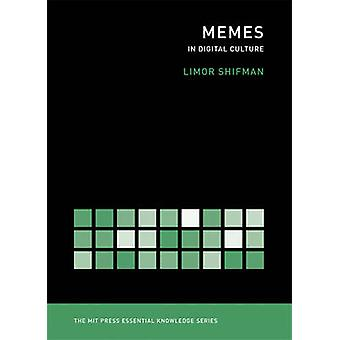 Memes - In Digital Culture by Limor Shifman - 9780262525435 Book
