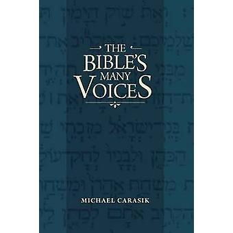 Nombreuses voix de la Bible par Michael Carasik - livre 9780827609358