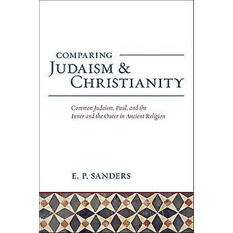 Jämförelse mellan judendomen och kristendomen - gemensamma judendomen - Paul- och jag