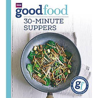 God mad - 30 minutters Suppers af Sarah Cook - 9781849908702 bog