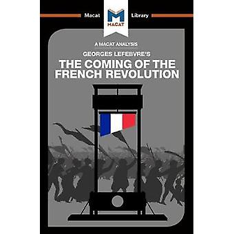 The Coming of the French Revolution by Tom Stammers - 9781912128198 B