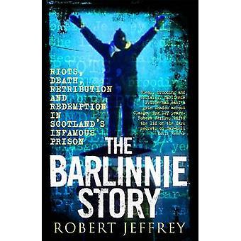 La mort de Barlinnie Story - émeutes - - vengeance et rédemption dans Sc