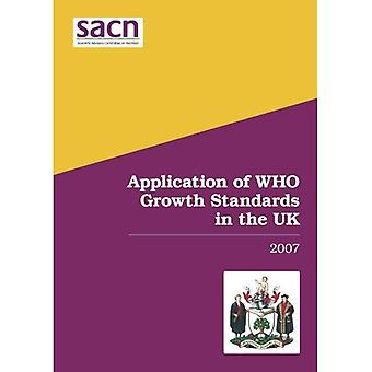 Application of WHO growth standards in the UK 2007