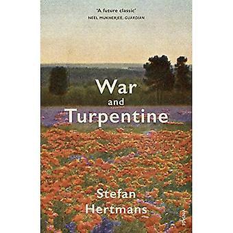 Krieg und Terpentin