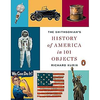 Smithsonian's historii Ameryki w 101 obiektów