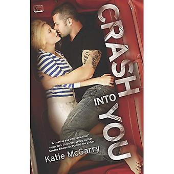 Crash Into You (Harlequin Teen)