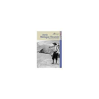 Annie Montague Alexander (Women Explorers)