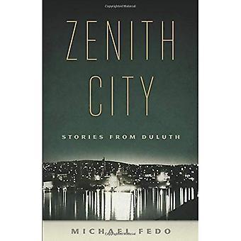 Zenith Stadt: Geschichten von Duluth