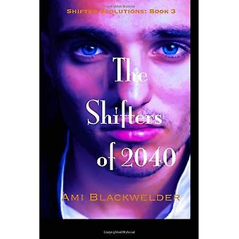 The Shifters of 2040