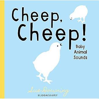 Cheep, Cheep!: Baby Animal Sounds