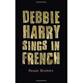 Debbie Harry zingt in het Frans