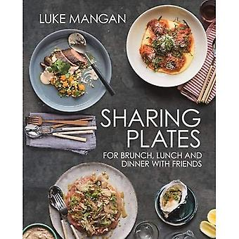 Sharing Plates: For Brunch, � Lunch and Dinner with Friends