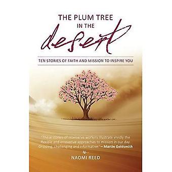 The Plum Tree in the Desert