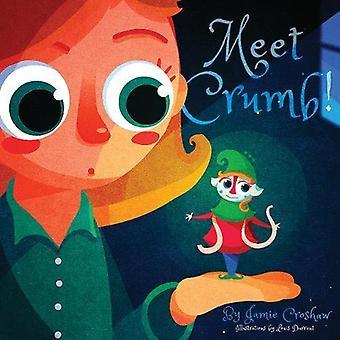 Meet Crumb!