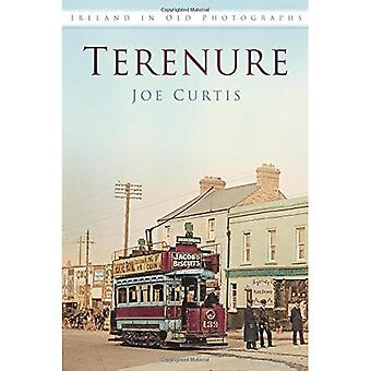 Terenure in Old Photographs (Ireland in Old Photographs)