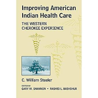 Improving American Indian Health Care: The Western Cherokee Experience