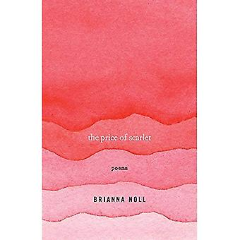 The Price of Scarlet: Poems (University Press of Kentucky New Poetry & Prose Series)