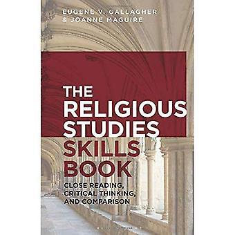 Die Religionswissenschaft Fähigkeiten Buch: Zu schließen, lesen, kritisches Denken und Vergleich