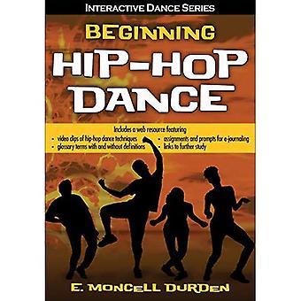 Beginning Hip-Hop Dance with Web Resource