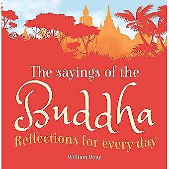 Uttalanden av Buddha: reflektioner för varje dag