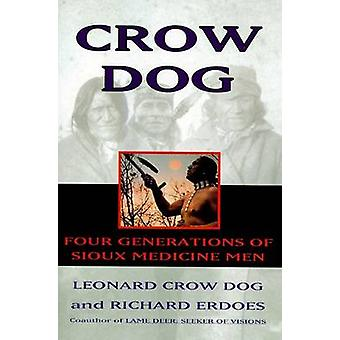 Crow Dog by Dog & Leonard C.