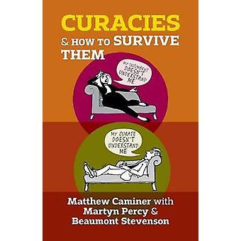 Curacies og hvordan de skal overleve dem av Caminer & Matthew