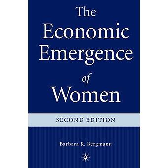 Die wirtschaftliche Entstehung von Frauen durch Bergmann & Barbara R.