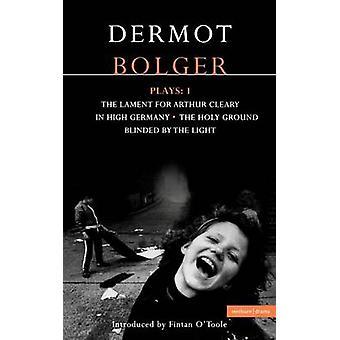 Dermot Bolger joue 1 par Bolger & Dermot