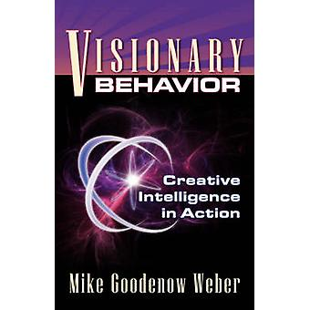 Visionary Behavior by Weber & Mike Goodenow