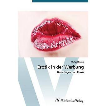 Erotik in Der Werbung par Franke Michael