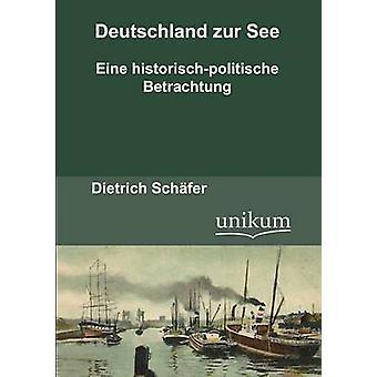 Deutschland zur See by Schfer & Dietrich