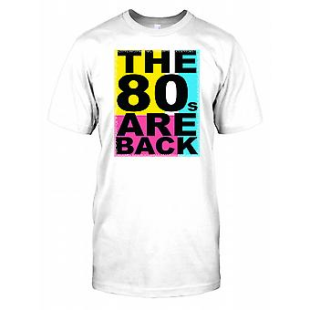 The 80s are Back Mens T Shirt