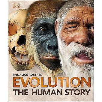 Evolution - The Human Story by Evolution - The Human Story - 9780241304