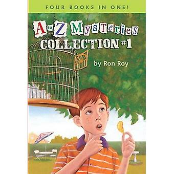 A to Z Mysteries Collection #1 by Ron Roy - John Steven Gurney - 9780
