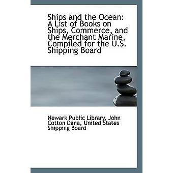 Ships and the Ocean - A List of Books on Ships - Commerce - and the Me