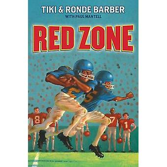 Red Zone by Tiki Barber - Ronde Barber - Paul Mantell - 9781416968603