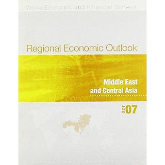 Regional Economic Outlook - Middle East and Central Asia - October 2007
