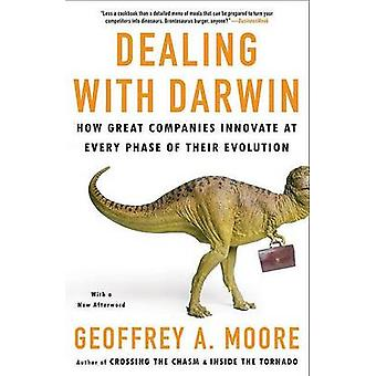 Dealing with Darwin - How Great Companies Innovate at Every Phase of T