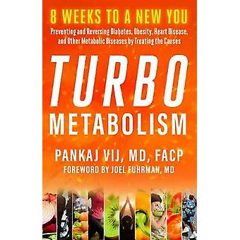 Turbo Metabolism - 12 Steps to a New You - Preventing and Reversing Dia