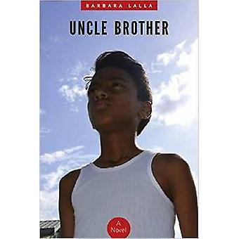 Uncle Brother by Barbara Lalla - 9789766404604 Book